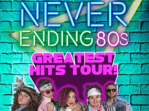 Never Ending 80s - The Greatest Hits Tour - Accommodation Broken Hill